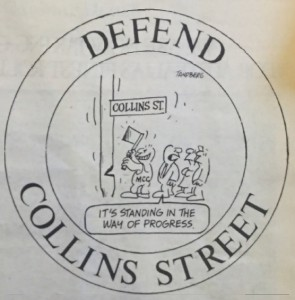 The Collins Street Defence Movement.